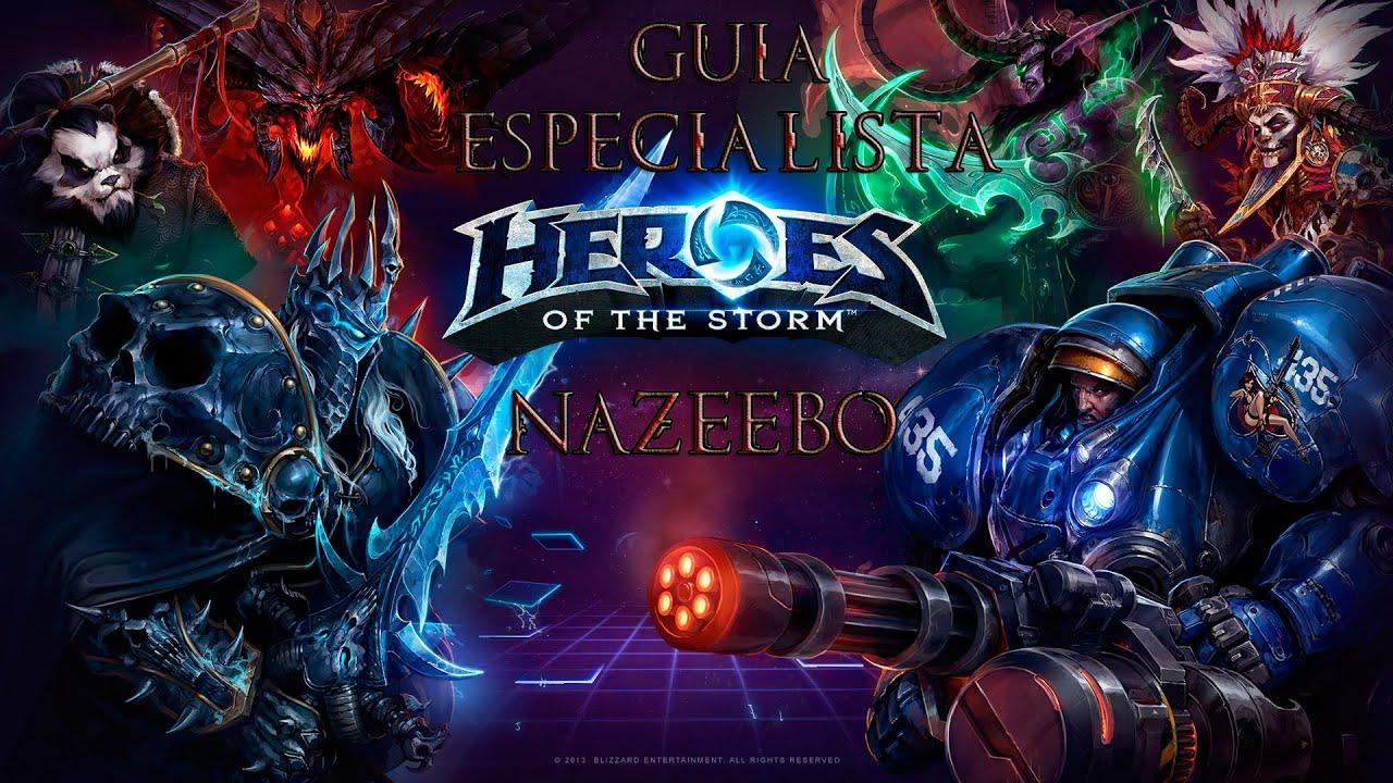 Guía Nazeebo Heroes of the Storm Español