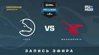 LDLC vs mousesports - ESL Pro League S7 EU - de_nuke [yXo, Enkanis]