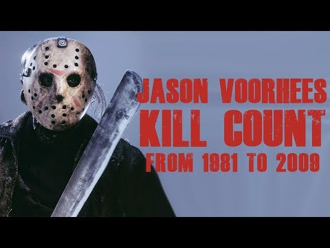 JASON VOORHEES - Kill Count (1981 - 2009)