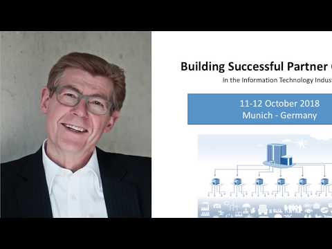 Building Successful Partner Channels,  Munich, Germany, October 2018