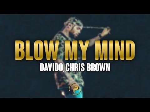 Davido, Chris Brown - Blow My Mind (Lyrics)
