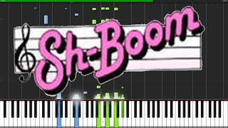 Sh-Boom (Life Could Be A Dream) - The Chords [Piano Tutorial]