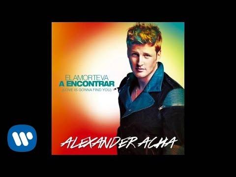 Letra El Amor te va a Encontrar Alexander Acha