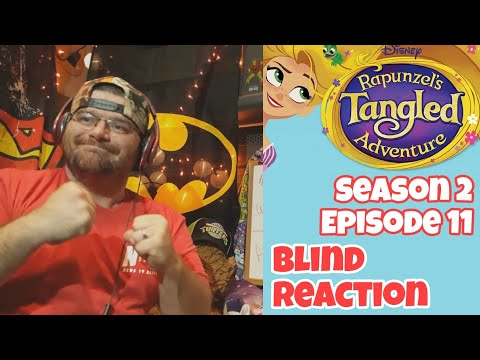 Rapunzel's Tangled Adventure Season 2 Episode 11(Blind Reaction)