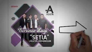 Adista  - Setia Video Lirik
