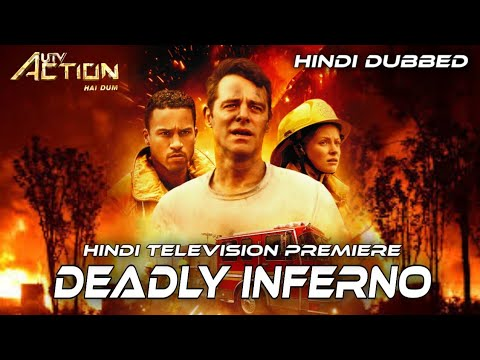 Deadly Inferno | World Television Premiere English Hindi Dubbed Movie Confirm Release Date