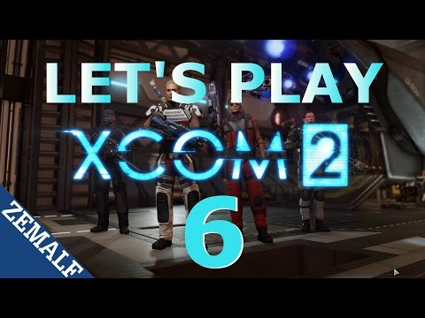 Let's Play XCOM 2 - Part 6 - Death Strike (Retaliation)