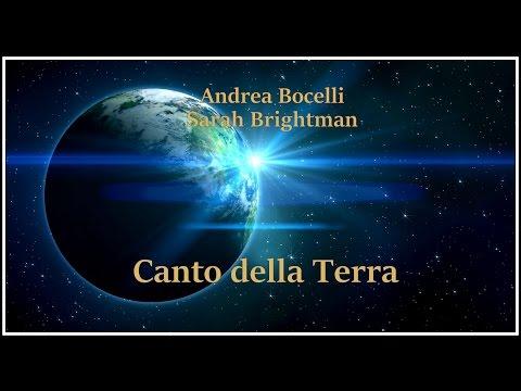 , title : '♫ Canto della Terra ♫ Andrea Bocelli & Sarah Brightman'