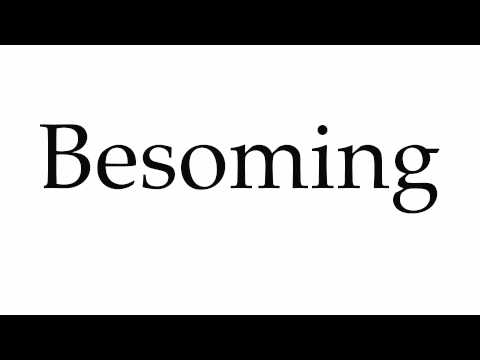 How to Pronounce Besoming