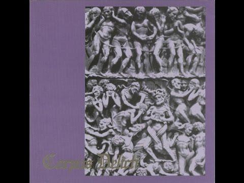 Corpus Delicti – The History Of Corpus Delicti 1998 (FULL ALBUM HD)