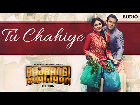 'Tu Chahiye' Full AUDIO Song | Atif Aslam | Bajran