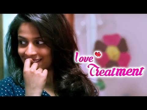 Love Treatment || Latest Telugu Short Film