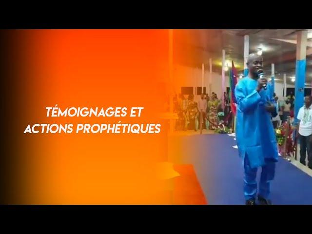 Témoignages et actions prophétiques avec Dr TSALA ESSOMBA.