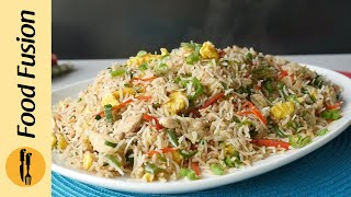 Restaurant Style Chicken Fried Rice Recipe By Food Fusion