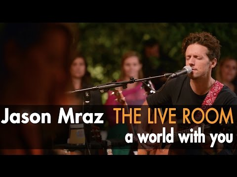 Jason Mraz - A World With You lyrics