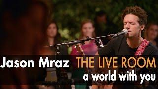 "Jason Mraz - ""A World With You"" (Live @ Mraz Organics' Avocado Ranch)"
