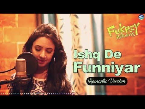Ishq De Fanniyar | Fukrey Returns | Shaarib & Toshi | Varsha Tripathi Cover | Lyrical Video