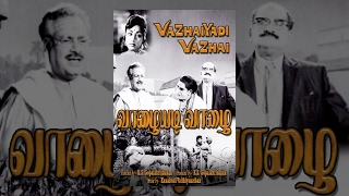 Vazhaiyadi Vazhai (Full Movie) - Watch Free Full Length Tamil Movie Online