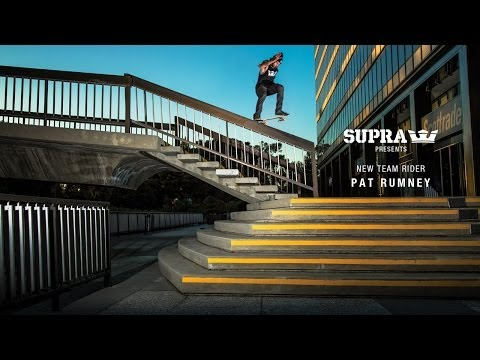 Supra   New Team Rider: Pat Rumney | Video