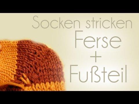 Socken stricken Teil 4/5 (Ferse und Fußteil)