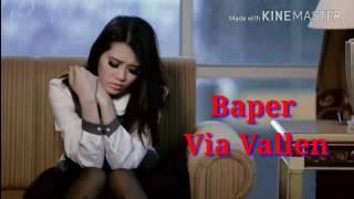 Video Via Vallen - Baper ( Bawa Perasaan ) Lagu Terbaru 2016 Lirik Lagu ( By : Yanty Susanty ) MP3, 3GP, MP4, WEBM, AVI, FLV November 2017
