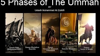 5 Phases of the Ummah Everyone Must Watch!