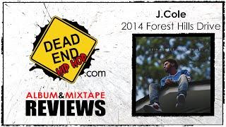 J. Cole - 2014 Forest Hills Drive Album Review   DEHH