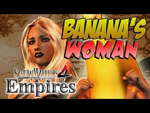 BANANA'S WOMAN RETURNS! Samurai Warriors 4 Empires (#14)