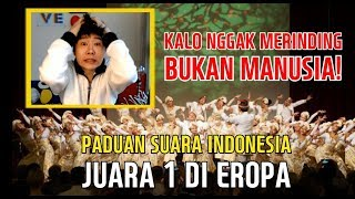 Video Reaksi Orang Korea Kesurupan Menonton Paduan Suara Indonesia (JUARA 1 di EROPA) MP3, 3GP, MP4, WEBM, AVI, FLV September 2018