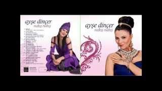 Ayşe Dincer - 06 Dersine Çalış 2013 Yeni Albüm