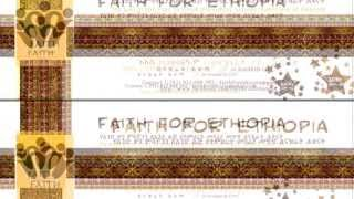 Faith For Ethiopia: Upcoming Event On Aug 17, 2013