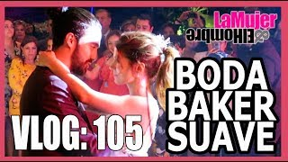 Video VLOG 105: BODA BAKER SUAVE MP3, 3GP, MP4, WEBM, AVI, FLV Oktober 2018