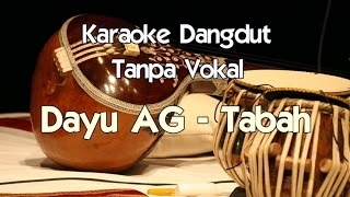 Video Karaoke Dayu AG - Tabah (Tanpa Vokal) MP3, 3GP, MP4, WEBM, AVI, FLV September 2018