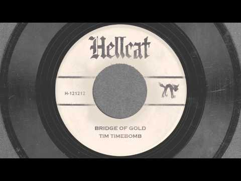Tekst piosenki Tim Timebomb - Bridge of Gold po polsku