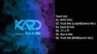 Full Album KARD � YOU  ME 2nd Mini Album