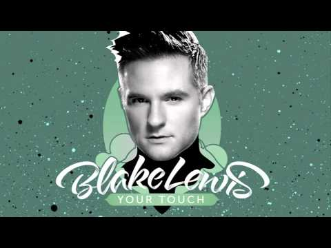 Your Touch (2013) (Song) by Blake Lewis