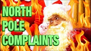 North Pole Complaints (OFFENSIVE)