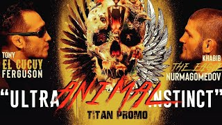 Video Khabib VS Tony 'Ultra Animal Instinct' Official Titan Promo MP3, 3GP, MP4, WEBM, AVI, FLV Maret 2019