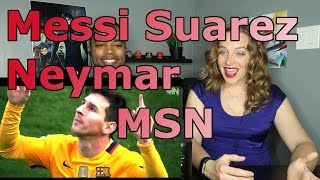 Team J&J react to Messi Suarez Neymar MSN ▻ Skills & Goals 2016 HD Vote in our polls and see certain REACTIONS videos ...