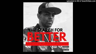 The Search For Better- Agallah Don Bishop