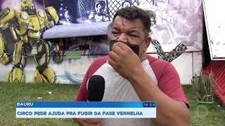 Bauru: circo prejudicado por causa da fase vermelha precisa de ajuda