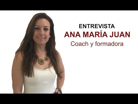 Entrevista a Ana María De Juan, coach y formadora[;;;][;;;]