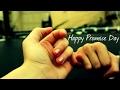 Happy Promise Day | Promise Day| Promise Day 2017 | Valentine Week Special