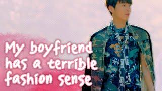 Video My Boyfriend Has A Terrible Fashion Sense [Real Life Love Story] ENG SUB • dingo kdrama MP3, 3GP, MP4, WEBM, AVI, FLV September 2018