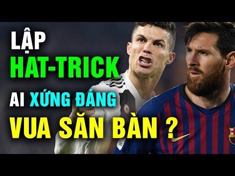 Lập Hat-trick, Ronaldo và Messi Ai mới Xứng Đáng Là Vua Săn Bàn Champions League - Thời lượng: 12 phút.