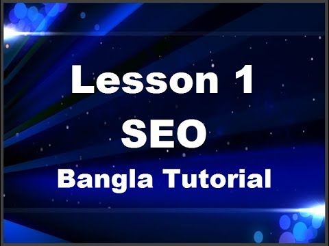 1. What is SEO and What is Search Engine, Advanced SEO Bangla Tutorial Lesson 1,
