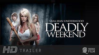 Nonton Deadly Weekend  Hd Trailer Deutsch  Film Subtitle Indonesia Streaming Movie Download