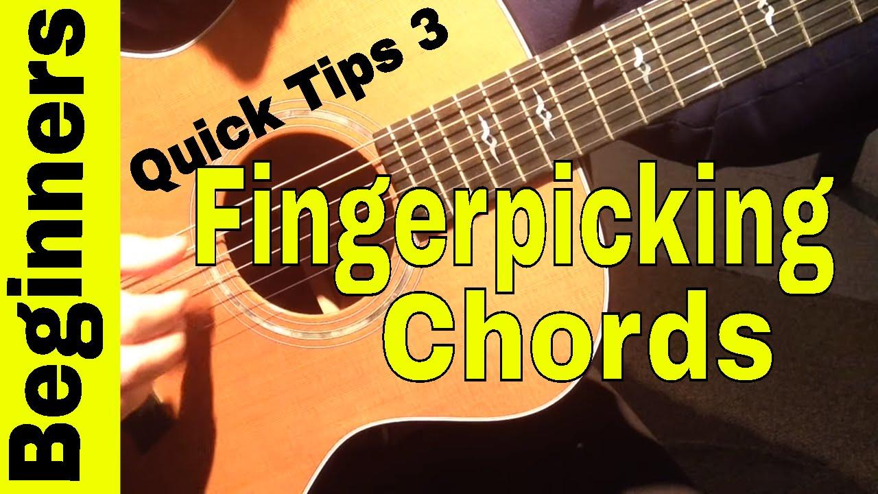 Fingerpicking Guitar Chords For Beginners-Quick Tips 3