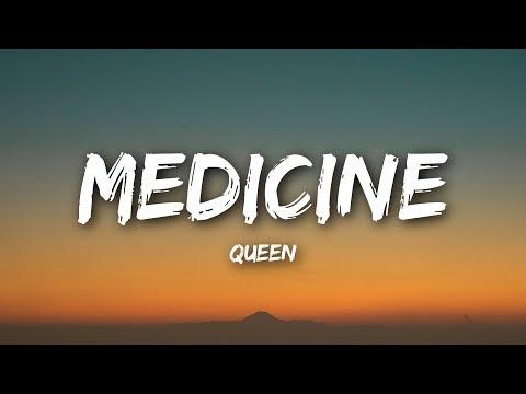 Queen - Medicine (Lyrics / Lyrics Video)