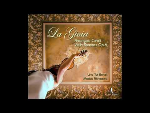 MUSIca ALcheMIca. La Gioia: Arcangelo Corelli, Sonatas op. V